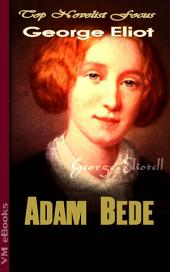Adam Bede: Top Novelist Focus