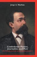 Confederate Patriot  Journalist  and Poet  PDF
