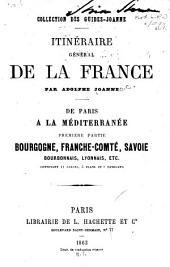 Itinéraire général de la France: De Paris à la Méditerranée