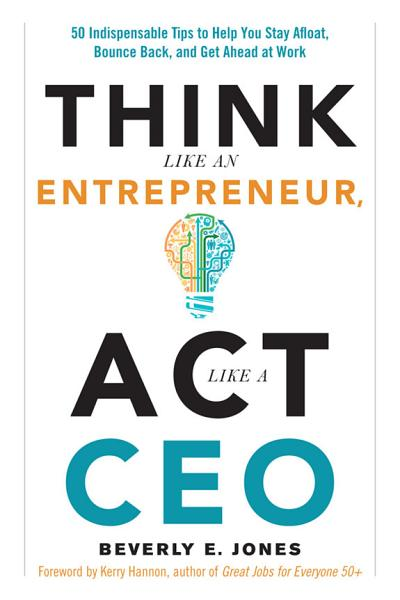 Download Think Like an Entrepreneur  Act Like a CEO Book