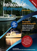 The Intracoastal Waterway  Norfolk to Miami   The Complete Cockpit Cruising Guide  Sixth Edition PDF