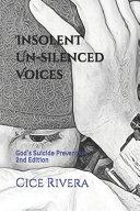Insolent Un Silenced Voices