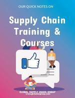 Our Quick Notes On Supply Chain Training and Courses