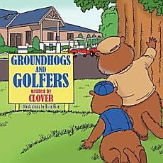 Groundhogs and Golfers PDF