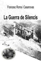 La Guerra de Silencis