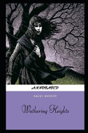 Wuthering Heights By Emily Brontë An Annotated Updated Edition