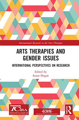 Arts Therapies and Gender Issues PDF