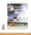 Understanding Weather and Climate   Masteringmeteorology With Etext Access Card PDF