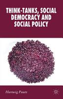Think Tanks  Social Democracy and Social Policy PDF