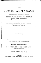 The Comic Almanack: An Ephemeris in Jest and Earnest ; Containing Merry Tales, Humorous Poetry, Quips, and Oddities