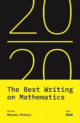 The Best Writing on Mathematics 2020