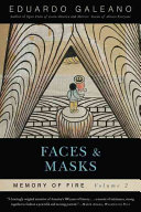 Faces and Masks  Memory of Fire