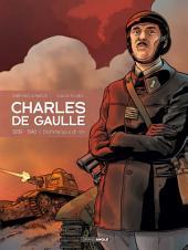 Charles de Gaulle - Tome 2 - 1939 - 1940 L'homme qui a dit non !