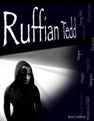 Ruffian Tedd the Winter s Child