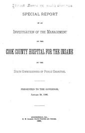 Special Report of an Investigation of the Management of the Cook County Hospital for the Insane