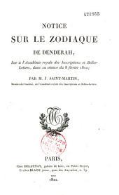 Notice sur le zodiaque de Denderah: lue à l'Académie royale des inscriptions et belles-lettres, dans sa séance du 8 février 1822