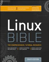 Linux Bible: Edition 8