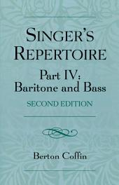 The Singer's Repertoire, Part IV: Baritone and Bass, Edition 2