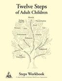 Twelve Steps of Adult Children Book