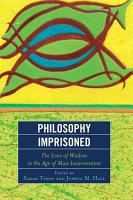 Philosophy Imprisoned PDF