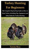 Turkey Hunting for Beginners