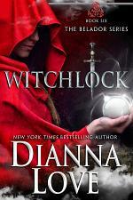 WITCHLOCK: Belador Book 6