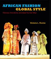 African Fashion  Global Style PDF