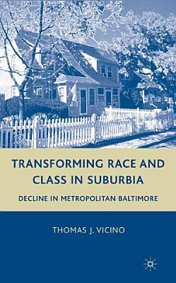 Transforming Race and Class in Suburbia PDF
