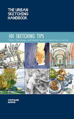 The Urban Sketching Handbook: 101 Sketching Tips