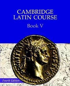 Cambridge Latin Course Book 5 Student s Book Book