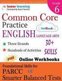 Common Core Practice   6th Grade English Language Arts