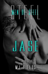 Jase: Men of Steel