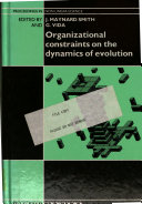 Organizational Constraints on the Dynamics of Evolution