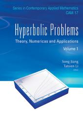 Hyperbolic Problems: Theory, Numerics and Applications(In 2 Volumes)