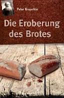 Die Eroberung des Brotes PDF