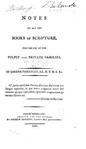 Notes on All the Books of Scripture: For the Use of the Pulpit and Private Families, Volume 1