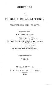 Sketches of Public Characters, Discourses and Essays: To which is Added a Dissertation on the Eloquence of the Ancients