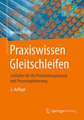 Praxiswissen Gleitschleifen: Leitfaden für die Produktionsplanung und Prozessoptimierung, Ausgabe 2