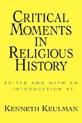 Critical Moments in Religious History PDF