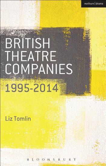 British Theatre Companies  1995 2014 PDF
