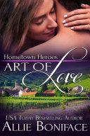 Art of Love: Hometown Heroes, #6