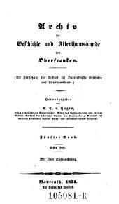 Archiv für Geschichte und Altertumskunde von Oberfranken: Band 5