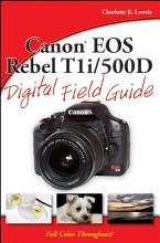 Canon EOS Rebel T1i   500D Digital Field Guide PDF