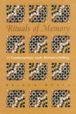Rituals of Memory in Contemporary Arab Women   s Writing PDF