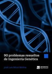 90 problemas resueltos de Ingeniería Genética