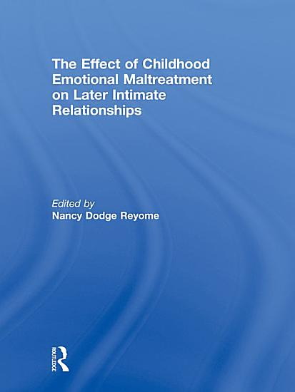 The Effect of Childhood Emotional Maltreatment on Later Intimate Relationships PDF
