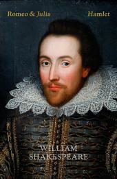 Romeo och Julia; Hamlet