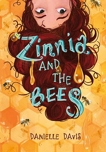 Download Zinnia and the Bees Book