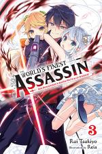 The World's Finest Assassin Gets Reincarnated in Another World as an Aristocrat, Vol. 3 (light novel)