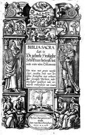 Biblia Sacra ... van nieus ... ouersien, ende naer den lesten Roomschen text [of 1592] verbetert door sommighe Doctoren ... inde vermaerde vniuersiteyt van Louen. [With woodcuts.]